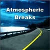 Atmospheric Breaks