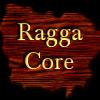 Raggacore