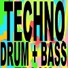 Techno Drum & Bass