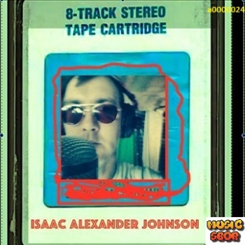 Isaac Alexander Johnson - 8-Track