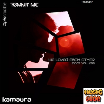 Kamaura n Tommy Mc ft Jenny Jones - We Loved Each Other