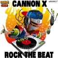 Cannon X - Rock The Beat