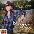 Holly Spears - Boots and Bling