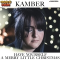 Kamber - Have Yourself A Merry Little Christmas